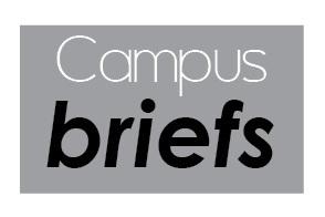 Campus Briefs