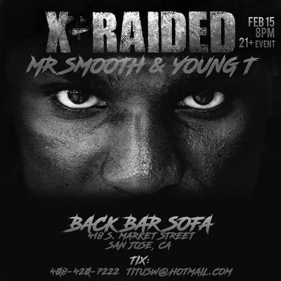 X-Raided/Mr. Smooth and Young T performing live flyer